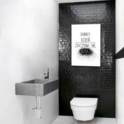 toaleta z napisem dobry dzień zaczyna się tutaj