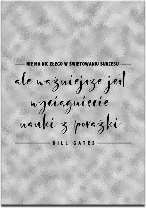 Szary plakat motywacyjny z cytatem Billa Gatesa