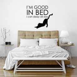Ornament ścienny I'm good in bed I can sleep all day