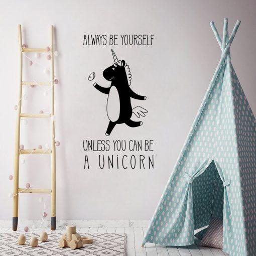 Naklejka z napisem Always be yourself unless you can be a unicorn