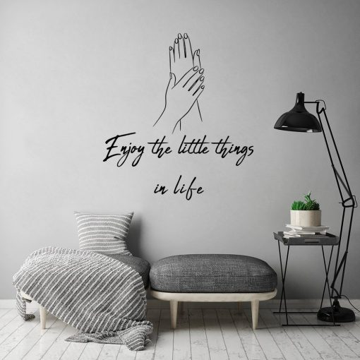 Naklejka ścienna dłonie enjoy the little things in life