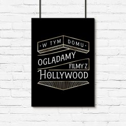 plakat z sentencją hollywood