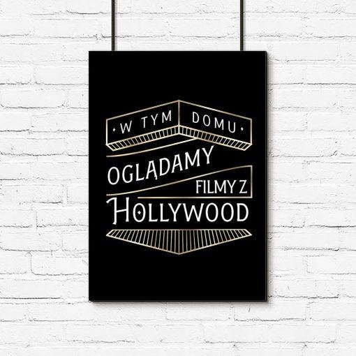 plakat z sentencją hollywood