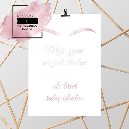 Plakat różowe złoto z napisem o brwiach