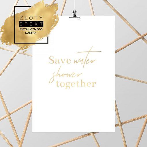 złoty plakat save water