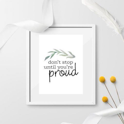 plakat do sypialni z napisem Don't stop until you're proud