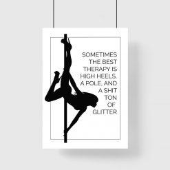 Plakat - Pole dance to najlepsza terapia