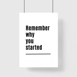 Plakat z typografią: remember why you started