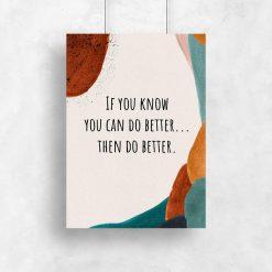 Plakat z napisem - Zrób to lepiej do pokoju nastolatka