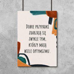 Abstrakcyjny plakat z sentencją o optymistach do biura