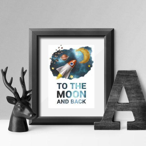 Plakat dla dziecka z sentencją: to the moon and back