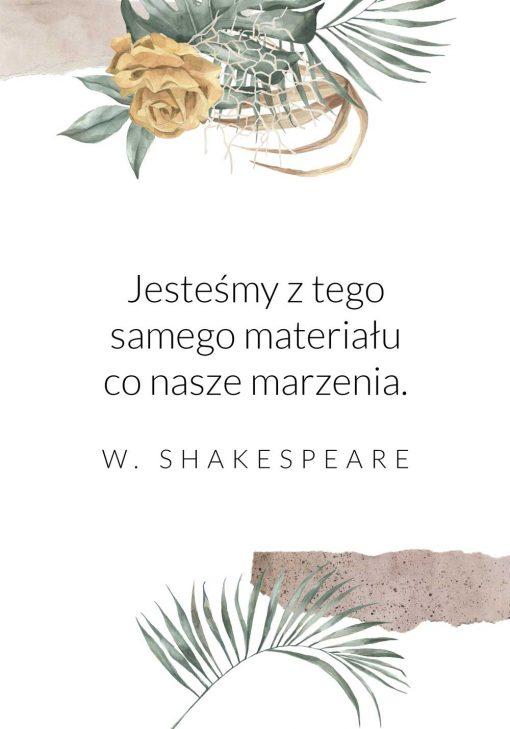Plakat z sentencją Szekspira o marzeniach
