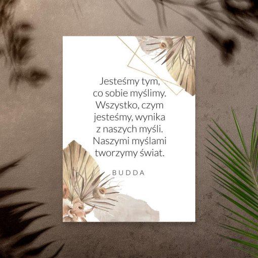 Plakat ze słowami Buddy o kreowaniu świata swoimi myślami
