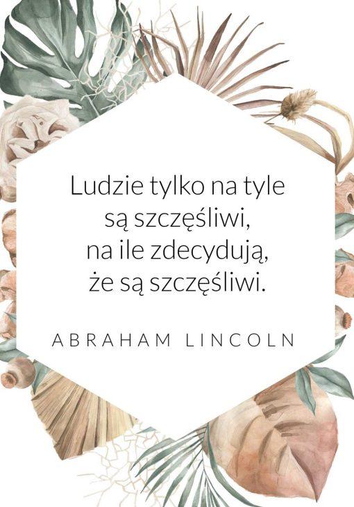 Plakat ze słowami o szczęściu człowieka -A. Lincoln