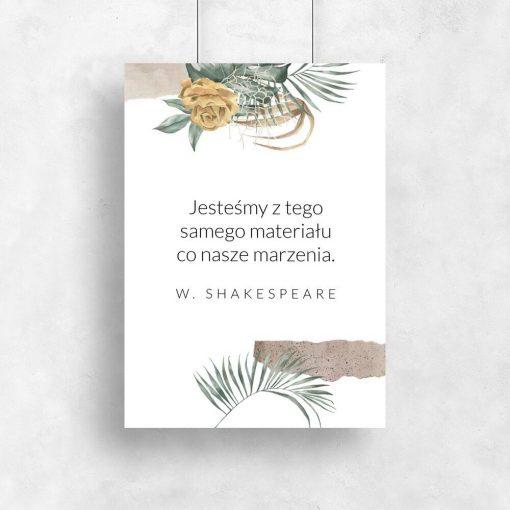 Plakat ze słowami W. Szekspira
